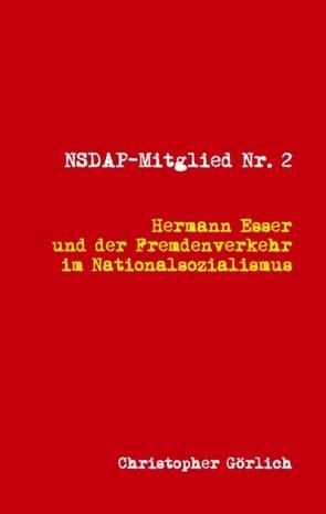 NSDAP Mitglied Nr. 2 von Görlich,  Christopher