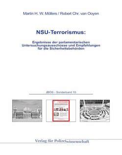 NSU-Terrorismus: von Möllers,  Martin H.W., van Ooyen,  Robert Chr.