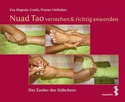 Nuad Tao verstehen & richtig anwenden von Alagoda-Coeln,  Eva, Vielhaber,  Pranee
