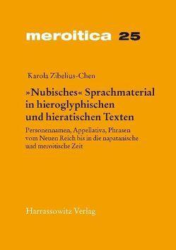 """""""Nubisches"""" Sprachmaterial in hieroglyphischen und hieratischen Texten von Zibelius-Chen,  Karola"""