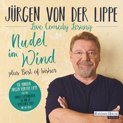 Nudel im Wind – plus Best of bisher von Lippe,  Jürgen von der