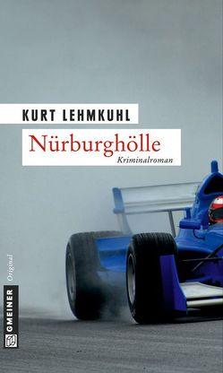 Nürburghölle von Lehmkuhl,  Kurt