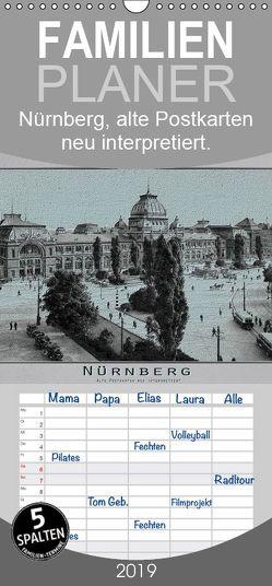 Nürnberg, alte Postkarten neu interpretiert – Familienplaner hoch (Wandkalender 2019 , 21 cm x 45 cm, hoch) von Renken,  Erwin