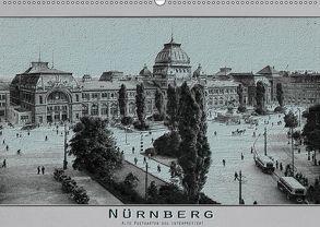 Nürnberg, alte Postkarten neu interpretiert (Wandkalender 2018 DIN A2 quer) von Renken,  Erwin