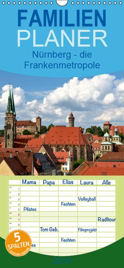 Nürnberg – die Frankenmetropole – Familienplaner hoch (Wandkalender 2019 , 21 cm x 45 cm, hoch) von O. Wörl,  Kurt