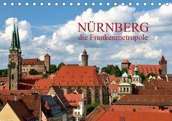 Nürnberg – die Frankenmetropole (Tischkalender 2019 DIN A5 quer) von O. Wörl,  Kurt