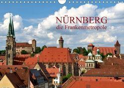 Nürnberg – die Frankenmetropole (Wandkalender 2018 DIN A4 quer) von O. Wörl,  Kurt