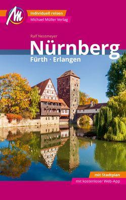 Nürnberg – Fürth, Erlangen MM-City Reiseführer Michael Müller Verlag von Nestmeyer,  Ralf