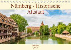 Nürnberg – Historische Altstadt (Tischkalender 2019 DIN A5 quer) von Hess,  Erhard, www.ehess.de