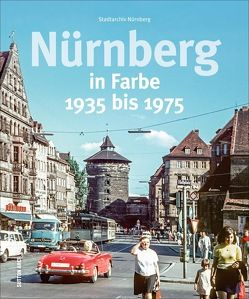 Nürnberg in Farbe