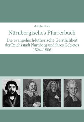 Nürnbergisches Pfarrerbuch von Simon,  Matthias