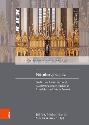 Nürnbergs Glanz von Fajt,  Jirí, Hörsch,  Markus, Winzeler,  Marius