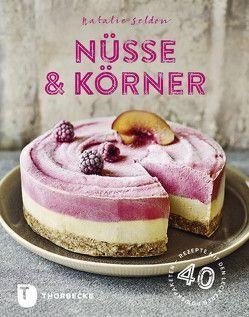Nüsse & Körner von Renate Christ, Seldon,  Natalie
