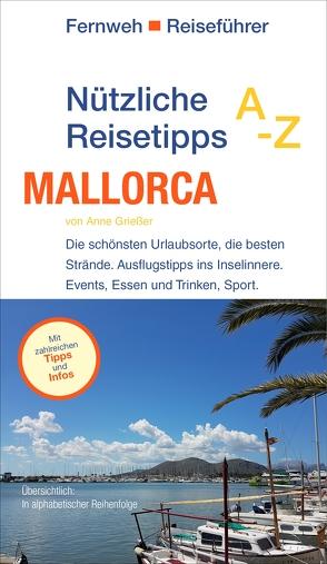 Nützliche Reisetipps A-Z: Mallorca von Grießer ,  Anne, Hayit,  Ertay
