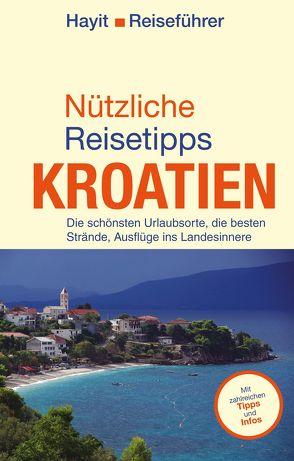 Nützliche Reisetipps Kroatien von Hayit,  Ertay