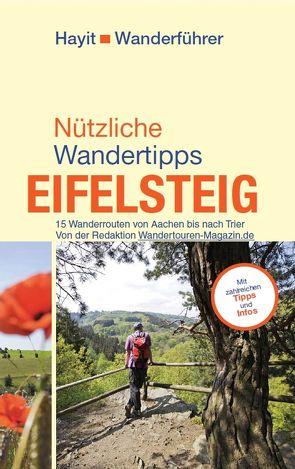 Nützliche Wandertipps: Eifelsteig von Hayit,  Ertay, Paschke,  Jörg