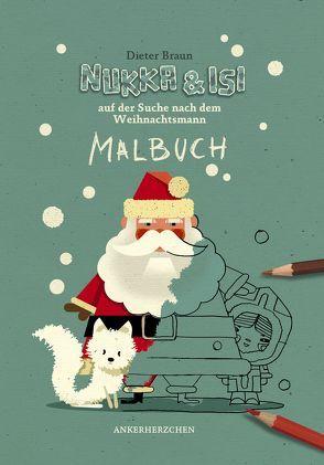 Nukka und Isi auf der Suche nach dem Weihnachtsmann von Braun,  Dieter