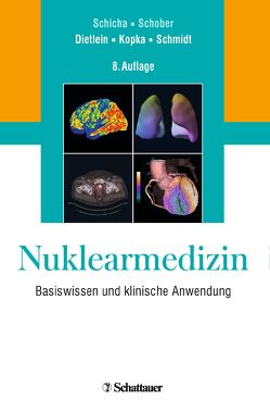 Nuklearmedizin von Dietlein,  Markus, Kopka,  Klaus, Schmidt,  Matthias