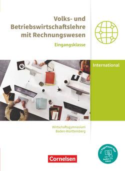 Wirtschaftsgymnasium Baden-Württemberg – Profil Internationale Wirtschaft – Neubearbeitung – Eingangsklasse von Bodamer,  Jens, Paolantonio,  Franziska, Schwerdt-Schneller,  Mascha, Thoma,  Nicole