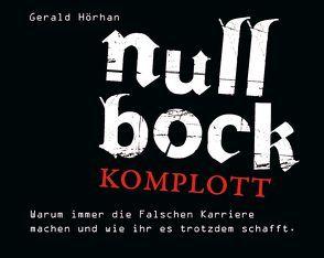 Null Bock Komplott von Hörhan,  Gerald, Lühn,  Matthias