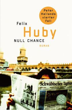Null Chance von Huby,  Felix