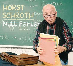 Null Fehler von Schroth,  Horst