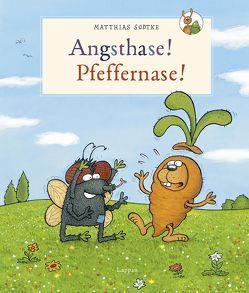 Nulli und Priesemut: Angsthase! Pfeffernase! von Sodtke,  Matthias