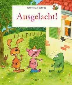 Nulli und Priesemut: Ausgelacht! von Sodtke,  Matthias