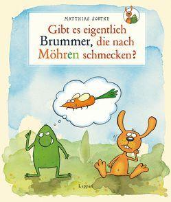 Nulli und Priesemut: Gibt es eigentlich Brummer, die nach Möhren schmecken? von Sodtke,  Matthias
