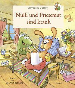 Nulli und Priesemut: Nulli und Priesemut sind krank von Kollars,  Helmut, Sodtke,  Matthias