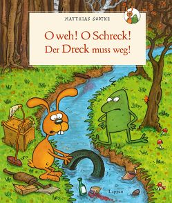 Nulli und Priesemut: O weh! O Schreck! Der Dreck muss weg von Sodtke,  Matthias