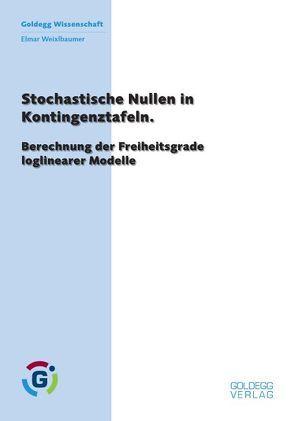 Nullstellen in Kontingenztabellen von Weixlbaumer,  Elmar