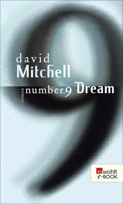 Number 9 Dream von Mitchell,  David, Oldenburg,  Volker
