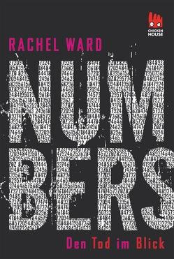 Numbers – Den Tod im Blick von Gutzschhahn,  Uwe-Michael, Ward,  Rachel