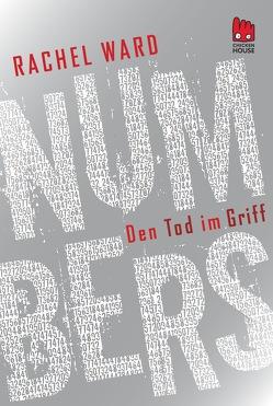 Numbers – Den Tod im Griff von Gutzschhahn,  Uwe-Michael, Ward,  Rachel