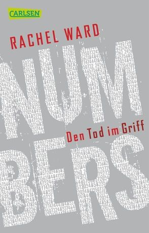 Numbers – Den Tod im Griff (Numbers 3) von Gutzschhahn,  Uwe-Michael, Ward,  Rachel