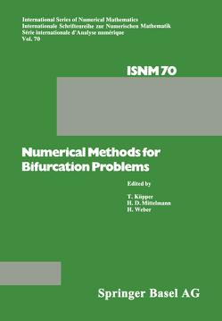 Numerical Methods for Bifurcation Problems von KÜPPER, MITTELMANN, Weber