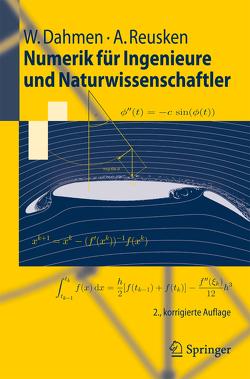 Numerik für Ingenieure und Naturwissenschaftler von Dahmen,  Wolfgang, Reusken,  Arnold