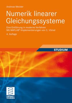 Numerik linearer Gleichungssysteme von Meister,  Andreas, Vömel,  C.