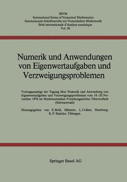 Numerik und Anwendungen von Eigenwertaufgaben und Verzweigungsproblemen von BOHL, Collatz, HADELER