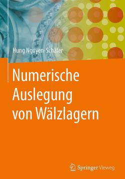 Numerische Auslegung von Wälzlagern von Nguyen-Schäfer,  Hung