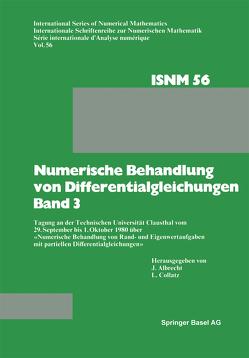 Numerische Behandlung von Differentialgleichungen Band 3 von Albrecht,  Prof. Dr. J., Collatz,  Prof. Dr. L.