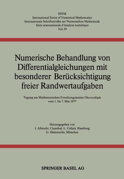 Numerische Behandlung von Differentialgleichungen mit besonderer Berücksichtigung freier Randwertaufgaben von Albrecht, Collatz, MEINARDUS