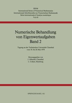 Numerische Behandlung von Eigenwertaufgaben Band 2 von Albrecht, Collatz