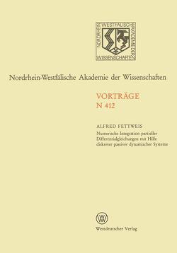 Numerische Integration partieller Differentialgleichungen mit Hilfe diskreter passiver dynamischer Systeme von Fettweis,  Alfred