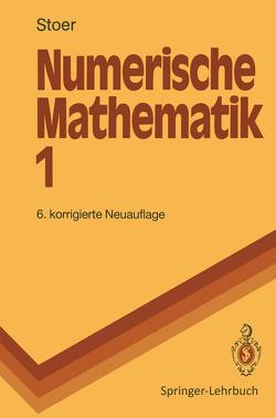 Numerische Mathematik 1 von Stoer,  Josef