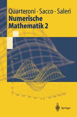 Numerische Mathematik 2 von Quarteroni,  Alfio, Sacco,  Riccardo, Saleri,  Fausto, Tobiska,  Lutz