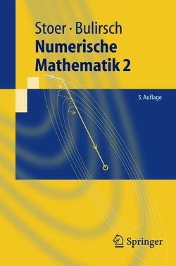 Numerische Mathematik 2 von Bulirsch,  Roland, Stoer,  Josef