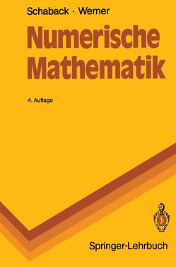 Numerische Mathematik von Schaback,  Robert, Werner,  Helmut
