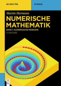 Martin Hermann: Numerische Mathematik / Algebraische Probleme von Hermann,  Martin